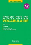 En Contexte: Exercices de vocabulaire A2 podręcznik