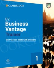 B2 Business Vantage Trainer 1 (2020) Six Practice Tests with Answers and Resources Download