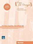 Fit fürs Goethe-Zertifikat B2 Deutschprüfung für Erwachsene Lehrerbuch + audio online