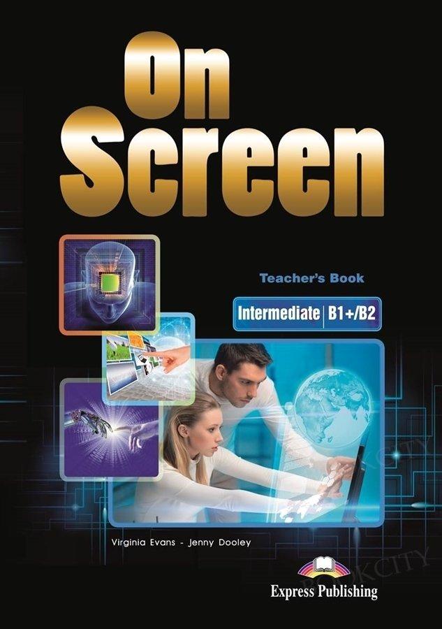 On Screen Intermediate B1+/B2 Teacher's Book