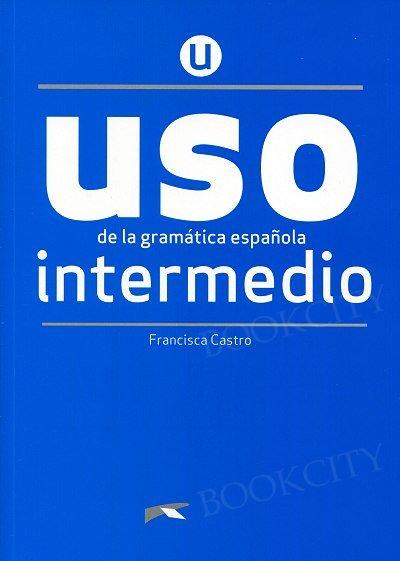 Uso de la gramatica - intermedio edición 2020 Podręcznik + klucz online