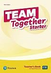 Team Together Starter Teacher's Book + Digital Resources