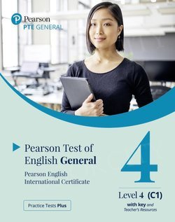 Practice Tests Plus. PTE General - Level 4 (C1) Teacher's Book (with key) with App & Online Resources