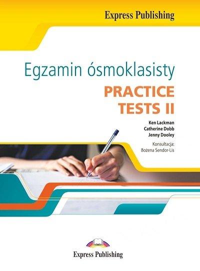 Egzamin ósmoklasisty. Practice Tests II Practice Tests + audio online