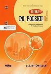 Hurra! Po Polsku 1 (nowa edycja) Zeszyt ćwiczeń + płyta CD mp3 + aplikacja