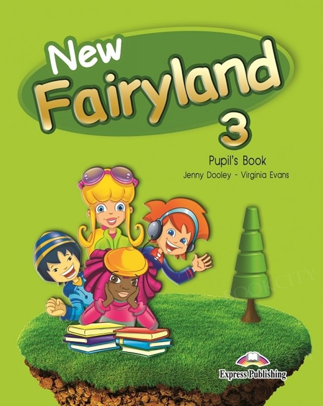 New Fairyland 3 Pupil's Book