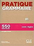 Pratique Grammaire Niveau B1 2 ed. Livre + Corrigés
