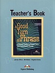 A Good Turn of Phrase. Advanced Practice in Phrasal Verbs and Prepositional Phrases książka nauczyciela